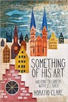 Something of his Art: Walking to Lubeck with J. S. Bach